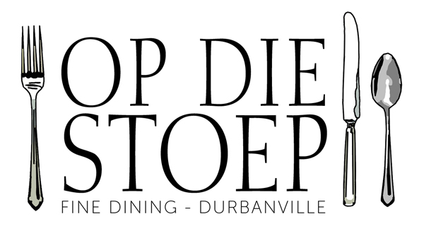 'OP DIE STOEP' – A FINE DINING & SPARKLING EXPERIENCE
